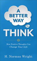 A Better Way to Think: How Positive...