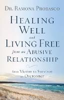 Healing Well and Living Free from an...