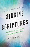 Singing the Scriptures: How All...