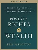 Poverty, Riches and Wealth Workbook:...