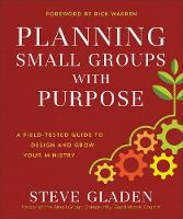 Planning Small Groups with Purpose: A...