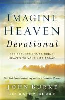 Imagine Heaven Devotional: 100...