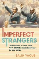 Imperfect Strangers: Americans, ...