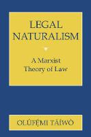 Legal Naturalism: A Marxist Theory of...