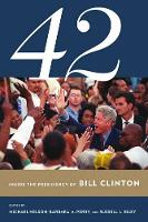 42: Inside the Presidency of Bill...