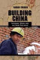 Building China: Informal Work and the...