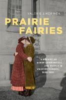 Prairie Fairies: A History of Queer...
