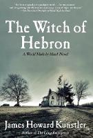 The Witch of Hebron: A World Made by...