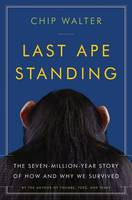 Last Ape Standing: The...