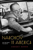 Nabokov in America: On the Road to...