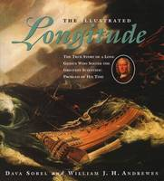 The Illustrated Longitude: The True...