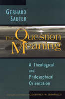 The Question of Meaning: A ...