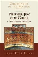 Neither Jew nor Greek: A Contested...
