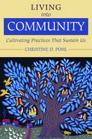 Living into Community: Cultivating...