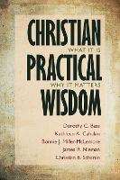 Christian Practical Wisdom: What it...