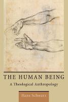 The Human Being: A Theological...