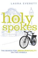 Holy Spokes: The Search for Urban...