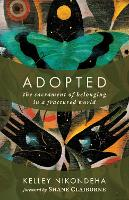Adopted: The Sacrament of Belonging ...