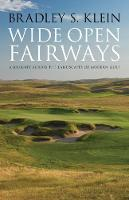 Wide Open Fairways: A Journey Across...
