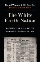 The White Earth Nation: Ratification...