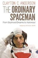 The Ordinary Spaceman: From Boyhood...