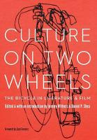Culture on Two Wheels: The Bicycle in...