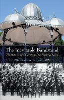 The Inevitable Bandstand: The State...