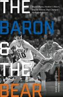 The Baron and the Bear: Rupp's Runts,...