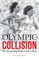 Olympic Collision: The Story of Mary...