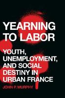 Yearning to Labor: Youth,...