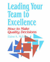 Leading Your Team to Excellence: How...