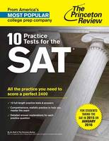 10 Practice Tests for the SAT: All ...