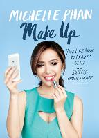 Make Up Your Life: Your Guide to...