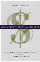 Risks, Reputations and Rewards:...