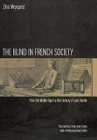 The Blind in French Society from the...