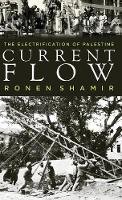Current Flow: The Electrification of...