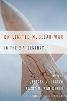 On Limited Nuclear War in the 21st...