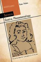 Spinoza Contra Phenomenology: French...