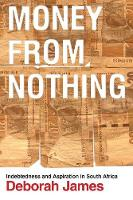 Money from Nothing: Indebtedness and...