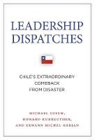 Leadership Dispatches: Chile's...