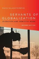 Servants of Globalization: Migration...