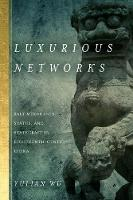 Luxurious Networks: Salt Merchants,...