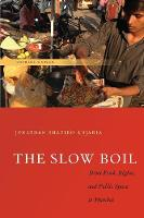 The Slow Boil: Street Food, Rights ...