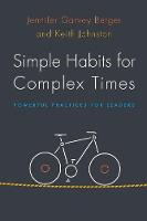 Simple Habits for Complex Times:...