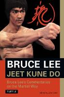 Jeet Kune Do: Bruce Lee's ...