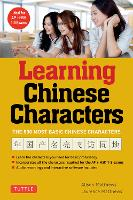 Learning Chinese Characters: v. 1 -...
