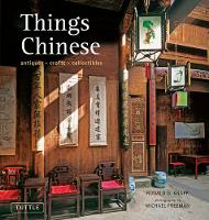 Things Chinese: Antiques, Crafts,...