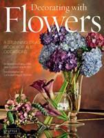 Decorating with Flowers: A Stunning...