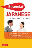 Essential Japanese: Speak Japanese with Confidence!