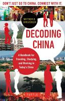 Decoding China: A Handbook for...